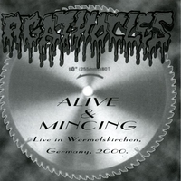 Cover of the track Alive and Mincing (Live in Wermelskirchen Germany, 2000)