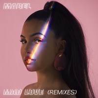 Cover of the track Mad Love (Remixes) - Single