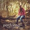 Couverture de l'album Porch Song - Single