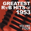 Cover of the album Greatest R&B Hits of 1953, Vol. 4