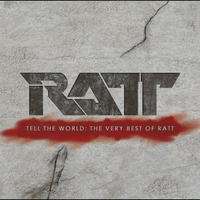 Cover of the track Tell the World: The Very Best of Ratt (Remastered)