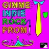Cover of the album Gimmie Indie Rock Prom
