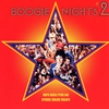 Cover of the album Boogie Nights #2 (Music from the Original Motion Picture)