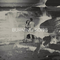Cover of the track Burning Song - Single