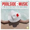 Couverture de l'album Poolside : Music