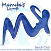 Couverture de l'album Mamita's Lounge (Beach Club Playa del Carmen)