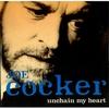 Couverture du titre Unchain My Heart_1