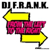 Couverture de l'album From the Left to the Right (Extended Mix) - Single