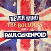 Couverture de l'album Never Mind the Bollocks... Here's Paul Oakenfold
