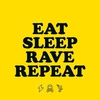 Cover of the track Eat Sleep Rave Repeat (Remix)
