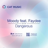Cover of the album Dangerous (feat. Faydee) [Radio Edit] - Single