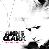 Couverture du titre The Very Best of Anne Clark