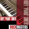 "Cover of the album Rock Masters: Huey ""Piano"" Smith"