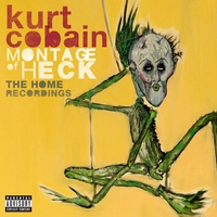 Cover of the track Montage of Heck: The Home Recordings (Deluxe Soundtrack)