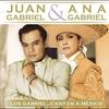 Cover of the album Los Gabriel… Cantan a México