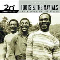 Couverture du titre 20th Century Masters: The Millennium Collection: The Best of Toots & The Maytals