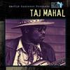 Cover of the album Martin Scorsese Presents the Blues: Taj Mahal