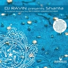 "Cover of the album DJ Ravin Presents ""Shanta'', a Musical Journey By Riccardo Eberspacher"