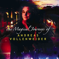 Couverture du titre The Magical Journeys of Andreas Vollenweider