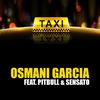 Cover of the track El Taxi (feat. Pitbull & Sensato)