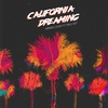 Couverture de l'album California Dreaming (feat. Paul Rey) - Single