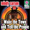 Couverture de l'album Wake The Town And Tell The People (Digitally Remastered) - Single