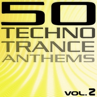Cover of the track 50 Techno Trance Anthems, Volume 2