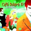 Cover of the album Café Solaire, Vol. 19