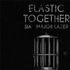 Cover of the track ELASTIC TOGETHER