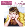 Cover of the album International French Stars: Line Renaud - Ma Cabane Au Canada
