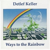 Cover of the album Ways to the Rainbow