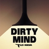 Cover of the track Dirty Mind