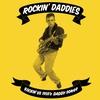 Cover of the album Rockin' Daddies (Rockin' US 1950's Daddy Songs)