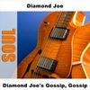 Cover of the album Diamond Joe's Gossip, Gossip