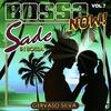 Cover of the album Bossa Now! - Vol. 7: Sade In Bossa