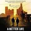 Couverture de l'album A Better Life (Original Motion Picture Soundtrack)