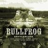 Couverture de l'album Bullfrog