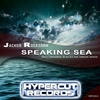 Cover of the album Speaking Sea (Incl. Ellez Ria Arkam Remix) - Single