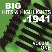 Cover of the track Big Hits & Highlights of 1940 Volume 4