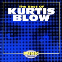 Cover of the track Funk Essentials: The Best of Kurtis Blow