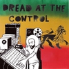 Couverture du titre Dread At the Control (feat. Hempress Sativa, Tj & Infinite)