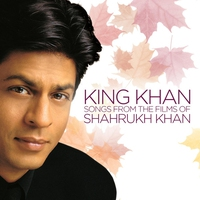 Couverture du titre King Khan (Songs From the Films of Shahrukh Khan)