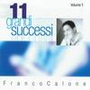 Cover of the album 11 grandi successi, vol. 1 (The Best of Franco Calone)