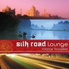 Cover of the album Silk Road Lounge