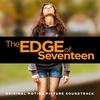 Cover of the album The Edge of Seventeen (Original Motion Picture Soundtrack)