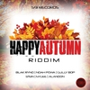 Cover of the album Happy Autumn Riddim