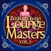 Cover of the album Buddah Tibetan Lounge Masters, Vol. 3 (Meditation and Relax Bar Chill Out)
