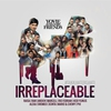 Cover of the album Yovie and His Friends : IRREPLACEABLE (#takkanterganti)