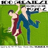 """Cover of the album 100 Greatest Big Hits of the 1920's (Inspired By the Hit TV Series """"Downton Abbey""""), Vol. 1"""