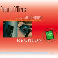 Couverture du titre Paquito D'Rivera: Reunion